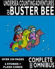 Complete Undersea Counting Adventures of Buster Bee: Complete Series Omnibus