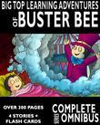 Complete Big Top Learning Adventures of Buster Bee: Complete Series Omnibus