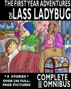Complete First Year Adventures of Lass Ladybug: Complete Series Omnibus