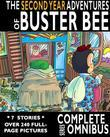 Complete Second Year Adventures of Buster Bee: Complete Series Omnibus