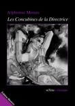 Les Concubines de la Directrice (dition illustre)
