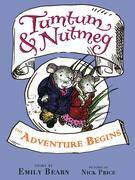 Tumtum & Nutmeg: The Adventure Begins