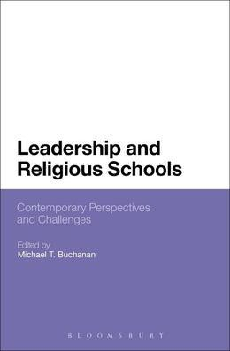 Leadership and Religious Schools: International Perspectives and Challenges