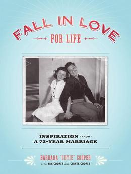 Fall in Love for Life: Inspiration from a 73-Year Marriage