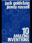 10 Amazing Inventions