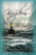 The Kingdom Promise: Leading Canadians Conquer the Storms of Life