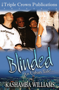 Blinded: An Urban Tale!...