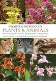 Invasive and Introduced Plants and Animals: Human Perceptions, Attitudes and Approaches to Management
