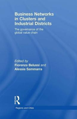 Business Networks in Clusters and Industrial Districts: The Governance of the Global Value Chain