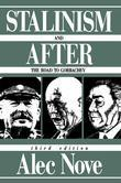 Stalinism and After: The Road to Gorbachev
