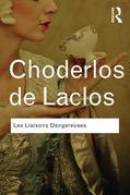 Pierre Choderlos de Laclos - Les Liaisons Dangereuses