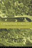 Christian Origins: Theology, Rhetoric and Community