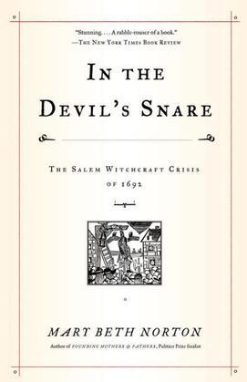 In the Devil's Snare: The Salem Witchcraft Crisis of 1692