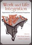 Work and Life Integration: Organizational, Cultural, and Individual Perspectives