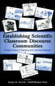 Establishing Scientific Classroom Discourse Communities: Multiple Voices of Teaching and Learning Research