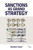 Sanctions as Grand Strategy