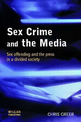 Sex Crime and the Media