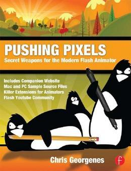 Pushing Pixels: Chris Georgenes' Secret Weapons for the Modern Flash Animator