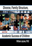 Divorce Family Structure and the Academic Success of Children