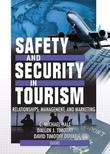 Safety and Security in Tourism: Relationships, Management, and Marketing