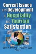 Current Issues and Development in Hospitality and Tourism Satisfaction
