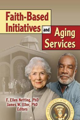 Faith-Based Initiatives and Aging Services