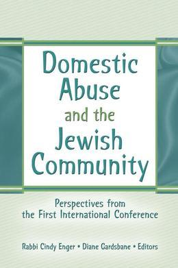 Domestic Abuse and the Jewish Community: Perspectives from the First International Conference