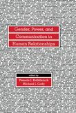 Gender Power and Communication in Human Relationships