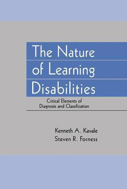 The Nature of Learning Disabilities: Critical Elements of Diagnosis and Classification
