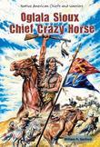 Oglala Sioux Chief Crazy Horse