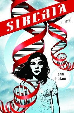 Siberia: A Novel
