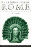 The Beginnings of Rome: Italy and Rome from the Bronze Age to the Punic Wars (c.1000-264 BC)