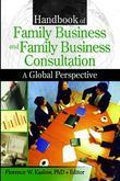 Handbook of Family Business and Family Business Consultation: A Global Perspective