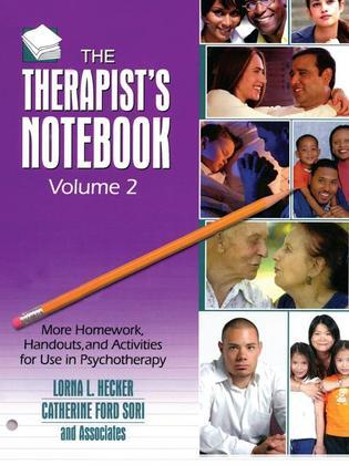 The Therapist's Notebook, Volume 2: More Homework, Handouts, and Activities for Use in Psychotherapy