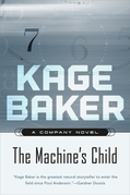 Kage Baker - The Machine's Child