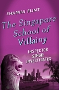 The Singapore School of Villainy