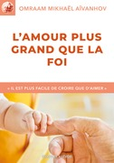 Lamour plus grand que la foi