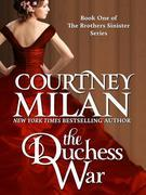 Courtney Milan - The Duchess War