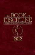 The Book of Discipline of The United Methodist Church 2012