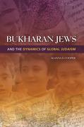 Bukharan Jews and the Dynamics of Global Judaism