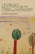 Levinas and the Crisis of Humanism