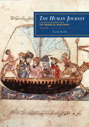 The Human Journey: A Concise Introduction to World History: Volume 1, Prehistory to 1450