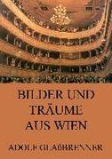 Bilder und Trume aus Wien