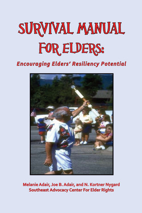 Survival Manual for Elders: Encouraging Elders' Resiliency Potential