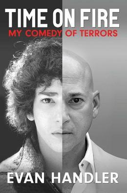 Time on Fire: My Comedy of Terrors