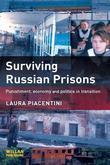 Surviving Russian Prisons