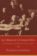 Lily Briscoe's Chinese Eyes: Bloomsbury, Modernism, and China