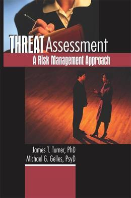 Threat Assessment: A Risk Management Approach