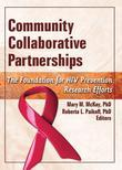 Community Collaborative Partnerships: The Foundation for HIV Prevention Research Efforts