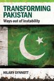 Transforming Pakistan: Ways Out of Instability